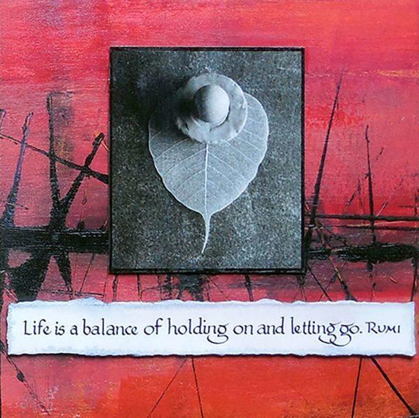 Life is a Balance. mixed media
